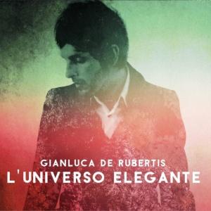 Gianluca De Rubertis - L'Universo Elegante